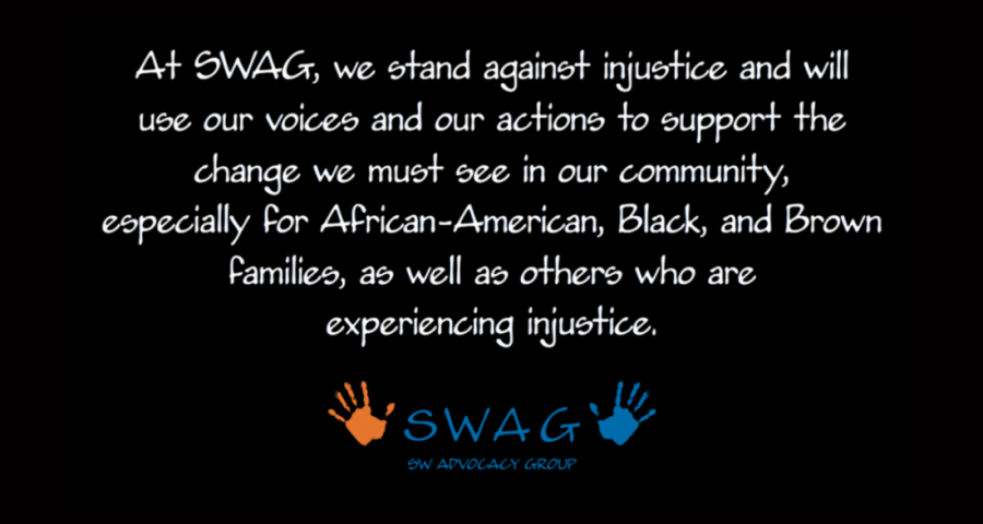 SWAG stands against injustice and will use our voices and our actions to support the change we must see in our community