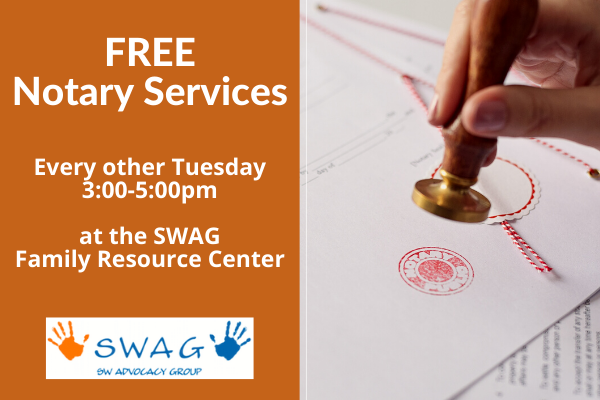 A flyer for free notary services every other Tuesday afternoon at the SWAG Family Resource Center