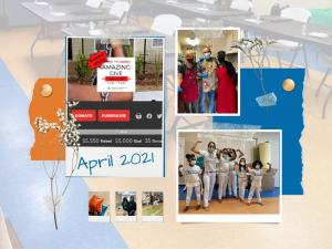 A scrapbook-style photo montage of some highlights from April 2021, including The Amazing Give, Community Dinner, & Capoeira