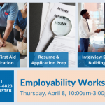 A flyer advertising the employability workshop on April 9, 2021, with training in CPR & First Aid, resumes, and interviewing
