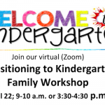 A flyer for the Transitioning to Kindergarten Family Workshop on April 22