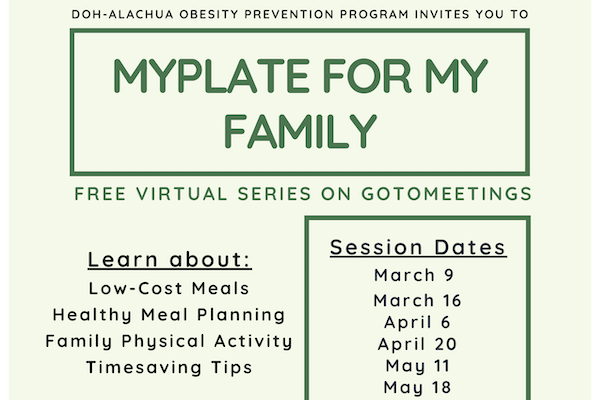 A section of the flyer for the MyPlate for My Family virtual series by the Alachua County Dept. of Health