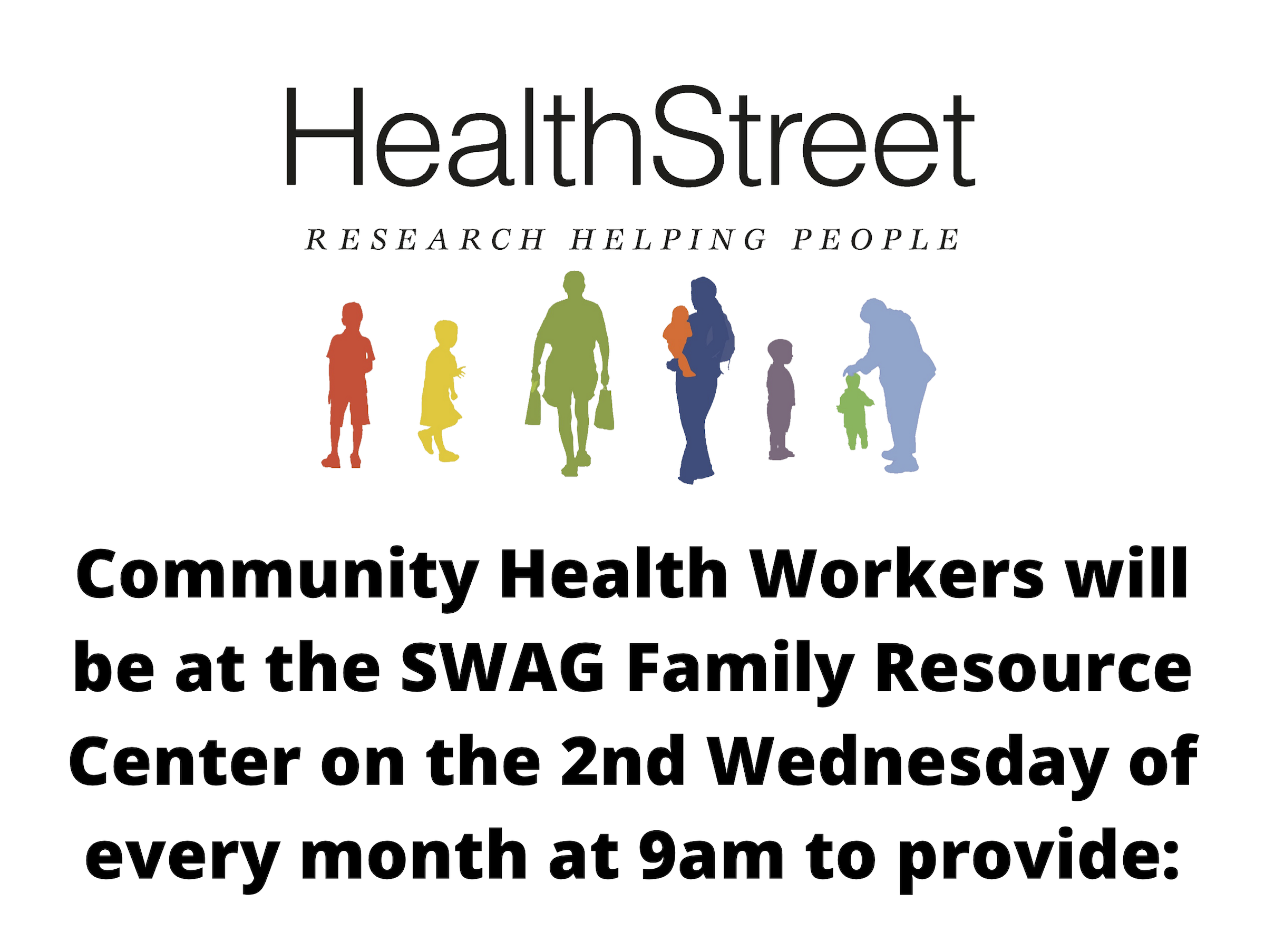 The flyer for HealthStreet at the SWAG Family Resource Center on the 2nd Wednesday of each month at 9am