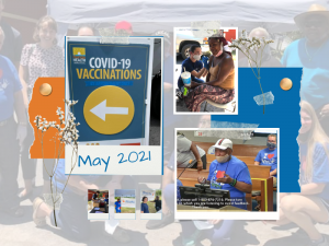 A scrapbook-style photo montage of some highlights from May 2021, including vaccination events and the naming of Joan Canton Way