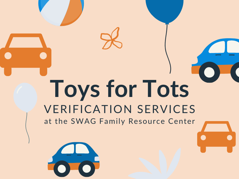 The flyer for Toys for Tots verification services at the SWAG Family Resource Center